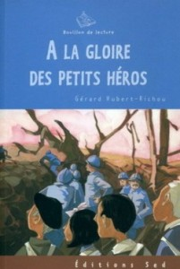 A la gloire des petits héros, Gérard Hubert-Richou