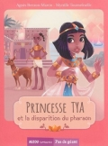 Princesse Tya et la disparition du pharaon