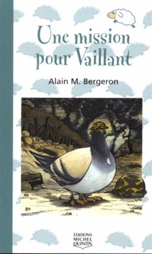 Une mission pour Vaillant, Alain M. Bergeron