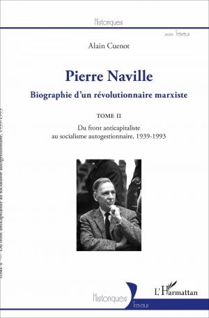 factory price bfcb4 9619a Pierre Naville   Biographie d un révolutionnaire marxiste, 2