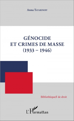 Génocide et crimes de masse (1933-1946)