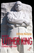 Martin Luther King: éthique & action