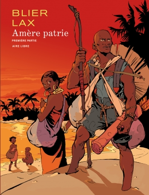Amère patrie, tome 1