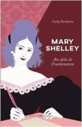 Mary Shelley: Au-delà de Frankenstein