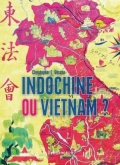 Indochine ou Vietnam?