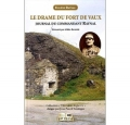 Le drame du fort de Vaux: journal du commandant Raynal