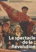 Le spectacle de la Révolution