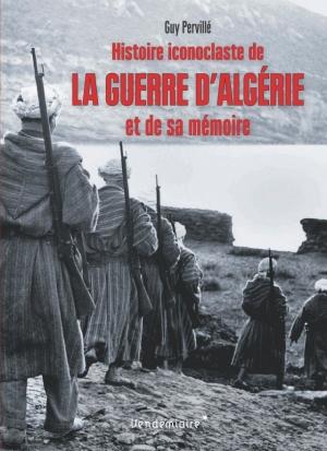 Résultats de recherche d'images pour «Histoire iconoclaste de la guerre d'Algérie et de sa mémoire»