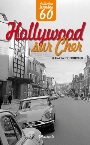 Hollywood-sur-Cher