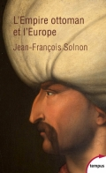 L'empire ottoman et l'Europe