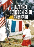 La France, terre de mission américaine