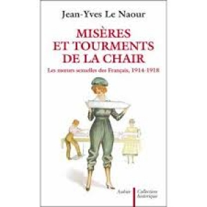 Misères et tourments de la chair
