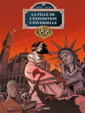 La fille de l'exposition universelle, tome 3 Paris 1878