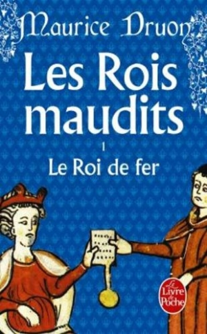 Les rois maudits, Maurice Druon