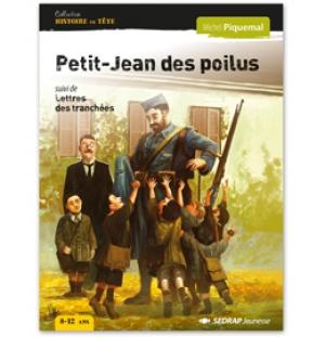 Petit-Jean des poilus, Michel Piquemal