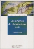 les origines du christianisme 30-451