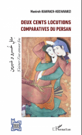 Deux cent locutions comparatives du persan