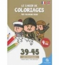 Le cahier de coloriages: 39-45 les uniformes, World War II, the uniforms