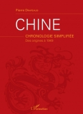 Chine: Chronologie simplifiée des origines à 1949