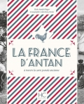 La France d'antan à travers la carte postale