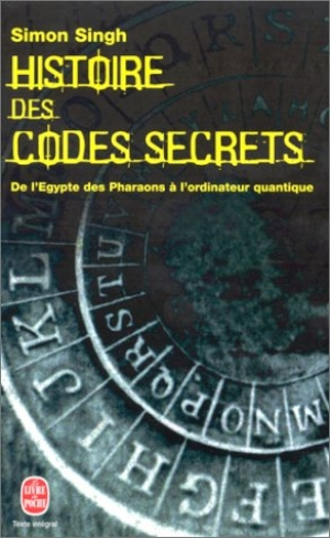 l 39 histoire des codes secrets de l 39 gypte des pharaons l 39 ordinateur quantique de simon singh. Black Bedroom Furniture Sets. Home Design Ideas