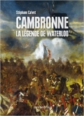 Cambronne la légende de Waterloo