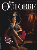 Miss Octobre, 4 Last night