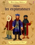 Habille…les explorateurs