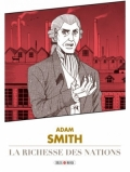 Adam Smith: De la richesse des nations